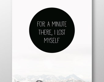 For a minute there, I lost myself poster