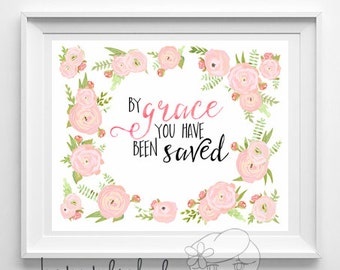 Baby girl bible verse by grace you have been saved nursery decor printable wall art scripture print  bible verse print, bible verse id54-54