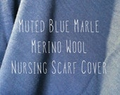 Nursing cover scarf merino wool. Muted blue marle merino wool nursing cover. Nursing scarf. Merino nursing cover. Australia.