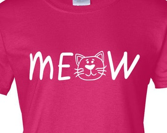 Meow T-shirt | Tee | Funny | Cat | Kitten | Kitty | Women | Animal Rescue | Crazy Cat Lady | Cat Lover | Gift for her | Birthday | Christmas