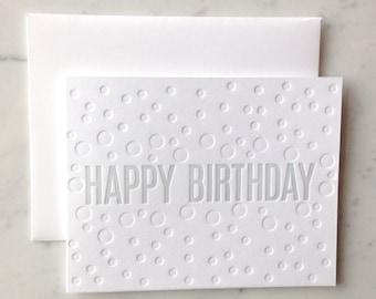 Happy Birthday Bubble Script Letterpress Card- Blind Deboss and Grey Block Print