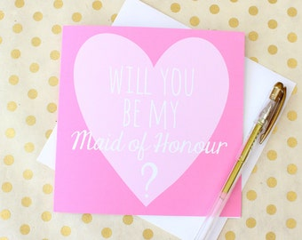 Will you be my Maid of Honour?
