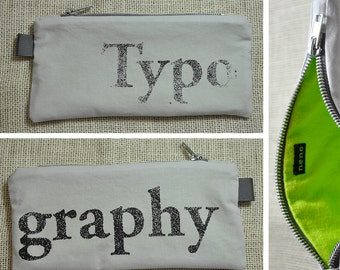 Typography ... Screenprinted Zipper Pencil Case ... Silver and Chartreuse