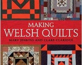 Making Welsh Quilts by Mary Jenkins and Clare Claridge