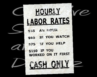 Pin on Funny Plumber  Funny Plumber Labor Rate Signs