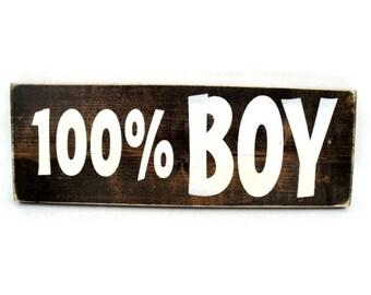 Little Boy Bedroom Sign Rustic Wood Wall Art - 100% Boy (#1152)