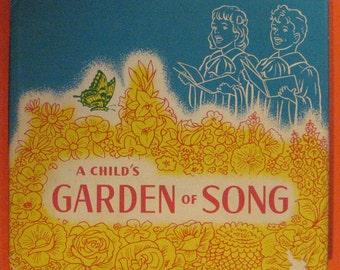 A Child's Garden of Song  - Vintage 1940s Children's Book