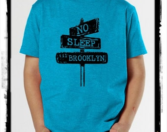 No sleep til brooklyn Toddler Tee shirt t shirt  screenprint Choose Size and color