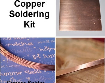 Copper Soldering Kit includes Sheet, Bezel Wire and Color Matching Solder