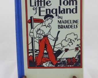 Little Tom of England by Madeline Brandeis, 1940s Wartime Printing Children of Other Lands Stories #12
