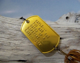 Birthday for Husband You Are the Catch of a Lifetime Embossed Dog Tag Fishing Lure Gift Idea Man Husbands Gift Idea Personalized Gift Him
