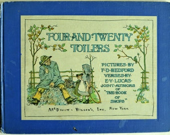 Ca. 1910 Children's Book. Four and Twenty Toilers. McDevitt-Wilson's, Inc NY