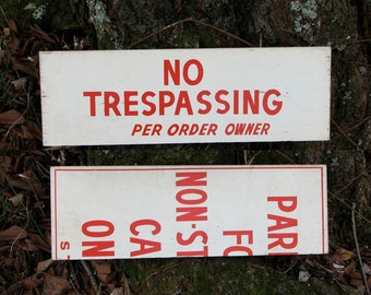 Vintage unique 50s primitive red and white wooden no trespassing signs made out of school parking signs