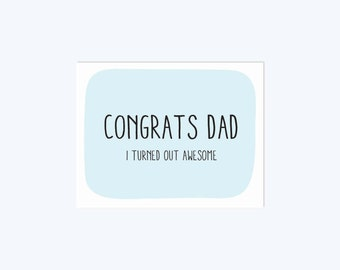 PRINTABLE Funny Father's Day Card Printable // Congrats Dad // Inappropriate father's day card // Fathers Day Gift // INSTANT DOWNLOAD