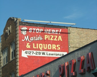 Chicago Photography, MARIE'S PIZZA & LIQUORS, Mayfair, mid-century handpainted sign, restaurant, red, arrow, Chicago art, Signed Print