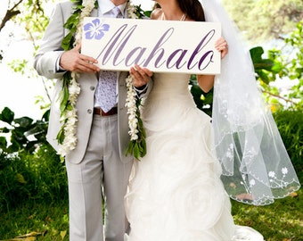 Mahalo Hawaiian Wedding Sign Seen in The Knot Magazine for your Thank You Cards, Photo Props, Beach Wedding Sign. 1-sided, 8 X 24 in