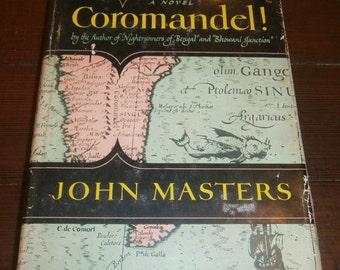 Coromandel! by John Masters 1955 Novel Adventure India
