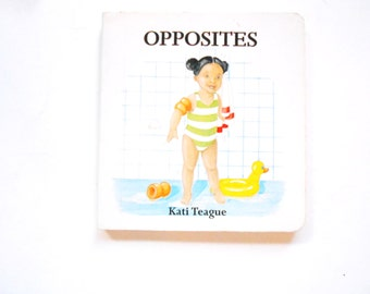 Opposites, a Vintage Children's Board Book by Kati Teague
