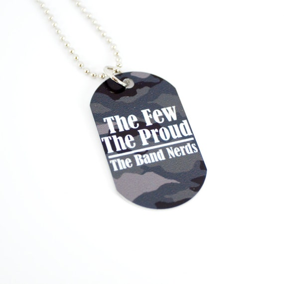 Few Proud Band Nerds Funny Dog Tag Necklace for by ...