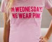 Mean Girls: On Wednesdays We Wear Pink T shirt