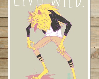 Live Wild | 9 x 12 in. Art Print | wild and free wolf hipster