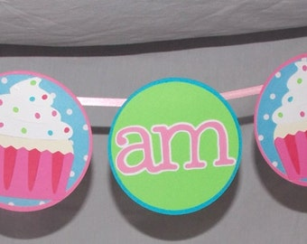Cupcake Banner READY To ShiP I am 1 1st Birthday High Chair Banner Pink Blue Green Sprinkle
