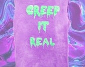 Customizable Creep It Real T-shirt, Tank or Crop Top