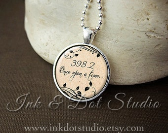 398.2 Necklace, Once Upon A Time Necklace, Fairytale Pendant, Librarian Necklace, I Believe