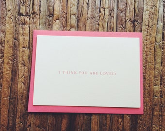 I Think You Are Lovely
