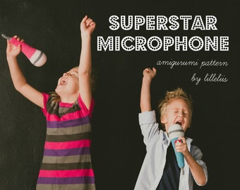 PATTERN - Superstar microphone - crochet pattern, amigurumi pattern, PDF