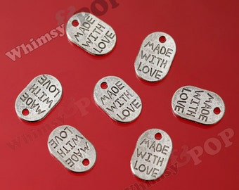 20 - Large Tibetan Silver Made With LOVE Tag Charms, Love Charms, Made With Love Pendants 11mm x 17mm (R6-087)