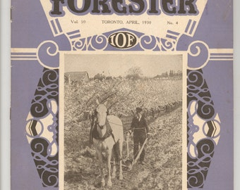 The Independent Forester Magazine, April 1930, Toronto. IOF The Independent Order of Foresters, Fraternal Organization, Monthly Periodical
