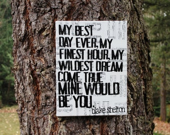 "12x16 ""Mine would be you""  Blake Shelton -  Lyrics, vintage sheet music - Country Music"