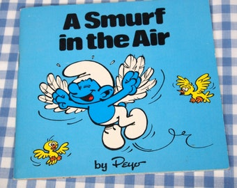 SALE a smurf in the air, vintage 1981 children's book