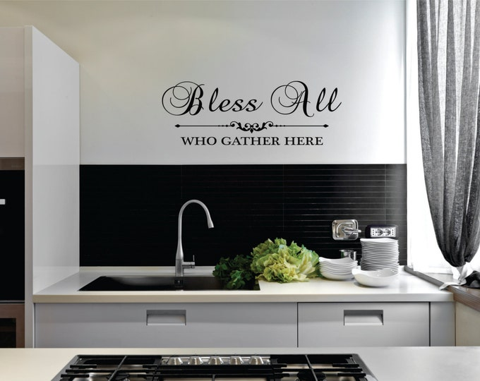 Bless All Who Gather Here Wall Decal // Family Quote // Bless All Decal // Living Room Decal // Home Decor // Special Saying