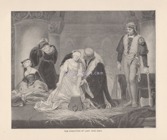 Execution Of Lady Jane Grey-Axe-Queen Of England-1891 Antique Vintage TYPOGRAVURE-Innocent Blood Spilled-Treason-Blindfolded-Beautiful Woman