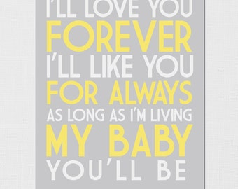 I'll love you forever, I'll like you for always - Love you forever quote - Printable I love you forever - Nursery Art - INSTANT DOWNLOAD
