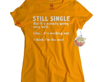 Gift For Single Friend Funny T shirt Mens No Girlfriend Tshirt Womens No Boyfriend Tee Shirt Funny Celibacy Geekery Gift For Brother Sister