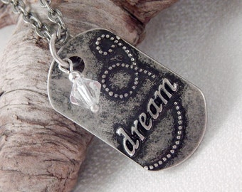 Dream Dogtag Necklace - Silver Long Necklace - Inspirational Jewelry - Gifts under 15