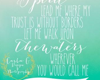 Spirit Lead Me Where My Trust is Without Borders--Oceans
