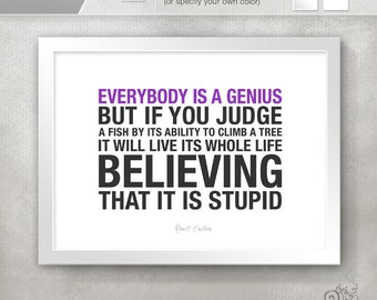 High School Graduation Gift Idea / Einstein Quotes / Motivational Print / Everybody is a Genius Inspirational Quote  // 5x7 / 8x10
