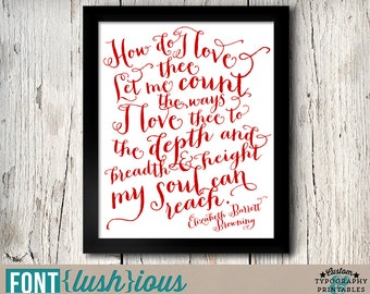 How Do I Love Thee - DIY Printable Valentine Art Poster