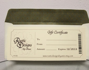 Gift Certificate for Rustic Designs by Amie