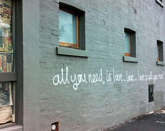"Art Photography, All You Need Is Love, Typography, Australia Street Photography, Street Art, 8"" x 10"""