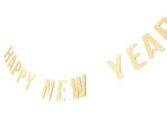 HAPPY NEW YEAR Gold Glitter Banner - New Year Garland , Text Bunting, New Year Banner, Happy New Year Bunting, 2015 Banner