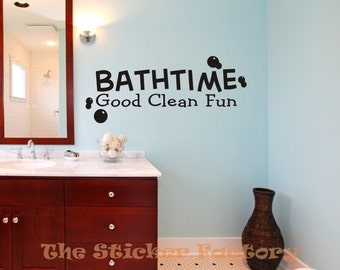 Bath time good clean fun vinyl wall decal quote