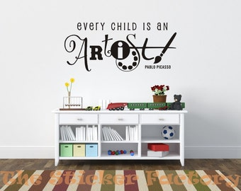 Every Child is an Artist vinyl wall decal quote