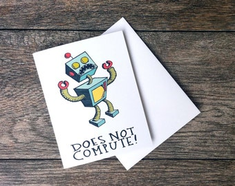 Does Not Compute Robot Greeting Card