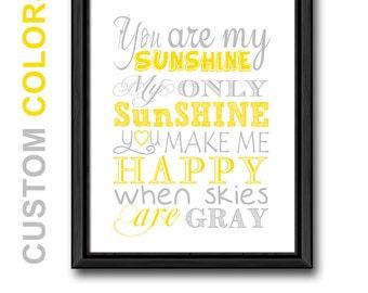 you are my sunshine nursery wall quote, sunshine baby nursery decor yellow gray, nursery song print, modern new baby gift, nursery sayings