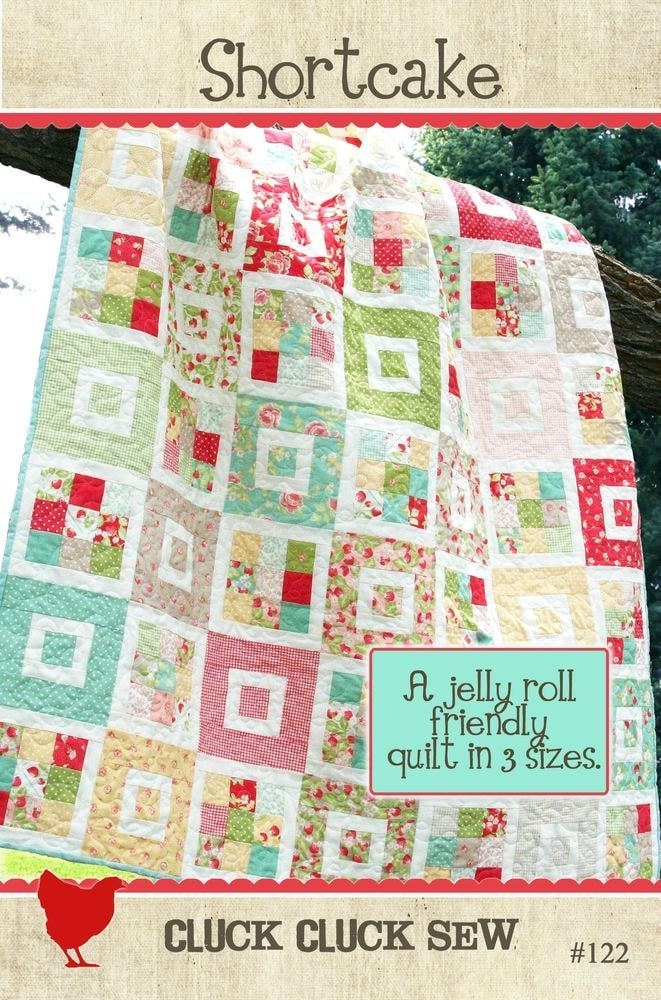 Shortcake Quilt Pattern 122 By Cluck Cluck Sew Jelly Roll